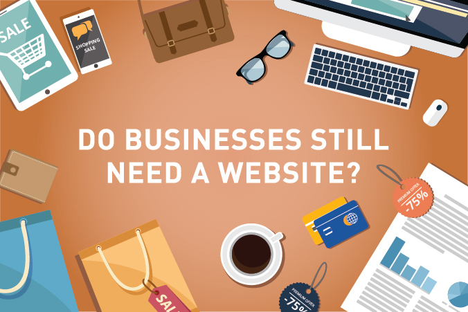 Do Businesses Still Need a Website?